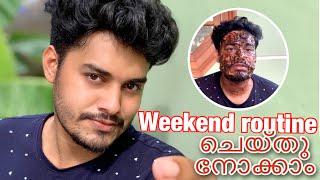 ഓരോ ആഴ്ചയുടെ അവസാനം ഇതു ചെയ്തു നോക്കൂ  weekend routine  fashion and skin care for men  dibin nainan