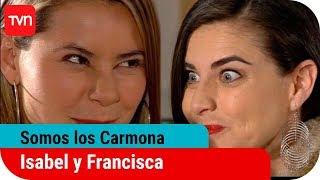 Somos Los Carmona Ep. 78: Isabel y Francisca unen fuerzas thumbnail