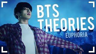 BTS THEORIES: Euphoria