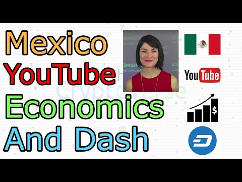Mexico, YouTube, Economics and Dash feat. Amanda B. Johnson (The Cryptoverse #223)