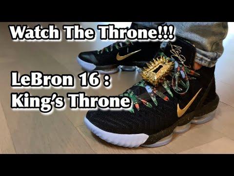 e11a6316cc428 NIKE LeBRON 16 WATCH The THRONE - KINGS THRONE - YouTube