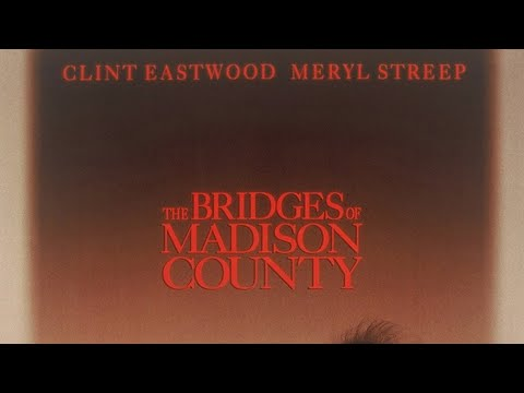 The Bridges Of Madison County (Suite) (HD) from YouTube · Duration:  6 minutes 48 seconds