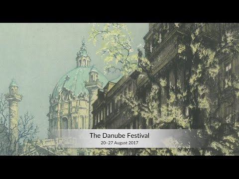 The Danube Festival (20-27 August 2017)
