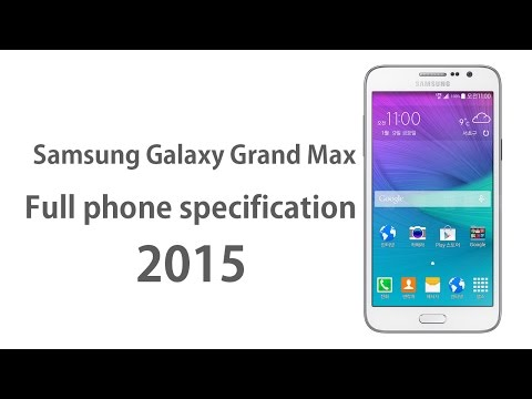 Samsung Galaxy Grand Max - Full phone specifications 2015