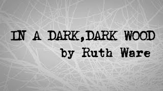 What happens 'In A Dark, Dark Wood'?