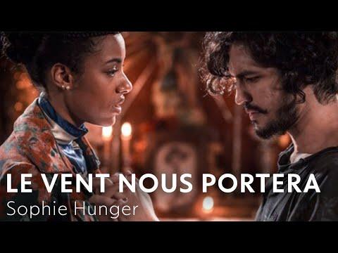 Le Vent Nous Portera - Sophie Hunger | Velho Chico [Tradução/Legendado] TEMA DE MIGUEL E SOPHIE