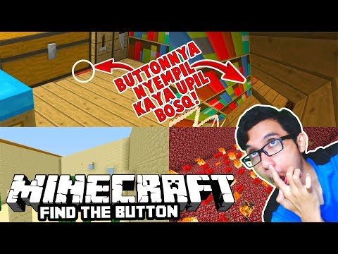 INI BUTTON APA UPIL ? SUKA BANGET NYEMPIL! MINECRAFT FIND THE BUTTON ! ^_^