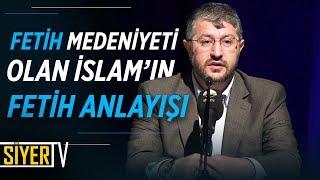 Fetih Medeniyeti Olan İslam'ın Fetih Anlayışı | Muhammed Emin Yıldırım