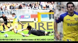 Juventus-Chievo 3-3 -  Radiocronaca di Riccardo Cucchi (5/4/2009) da Radiouno RAI