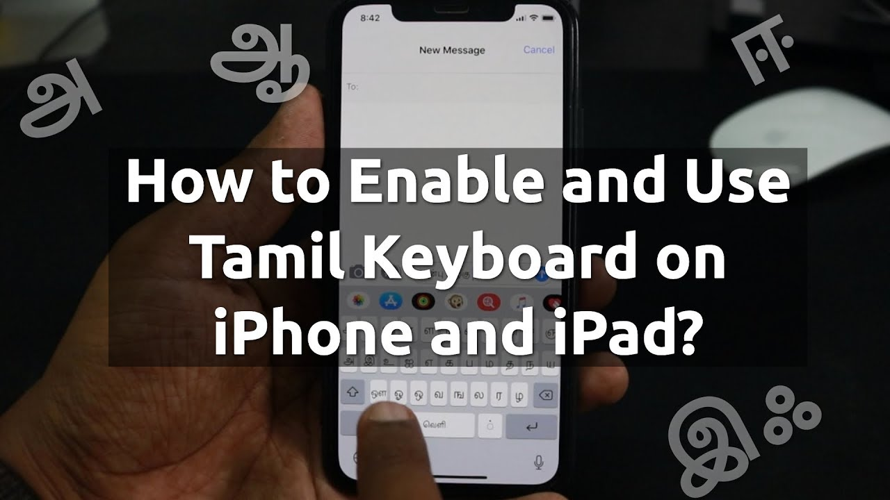 How to Use Tamil Keyboard on iPhone and iPad?