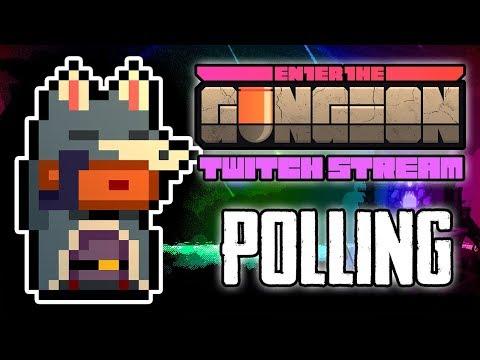 Polling Of Gungeon (Hunter) - Hutts Streams Enter The Gungeon
