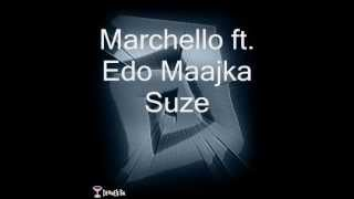 Marchello ft. Edo Maajka - Suze (-tekst-)