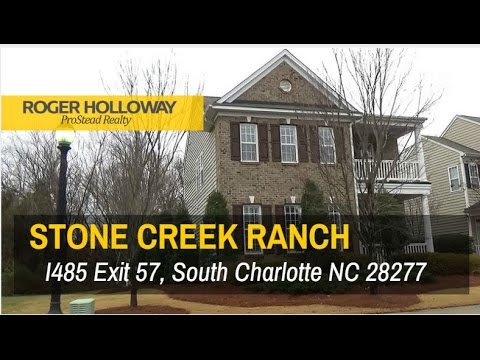 Stone Creek Ranch Homes For Sale Charlotte Nc 28277 Youtube