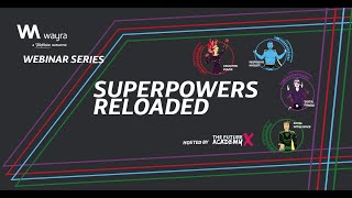 Superpowers Reloaded- Responsive Mindset
