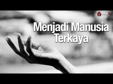 Inspirasi Islami: Cara Menjadi Manusia Terkaya - Essay Film Inspiratif Islami