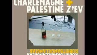 Charlemagne Palestine / Z