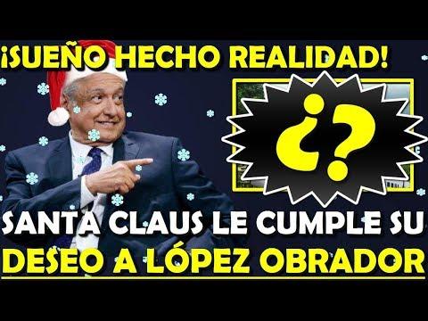 ¡DESCUBRELO YA! SANTA CLAUS LE CUMPLE SU DESEO A LOPEZ OBRADOR - ESTADISTICA POLITICA