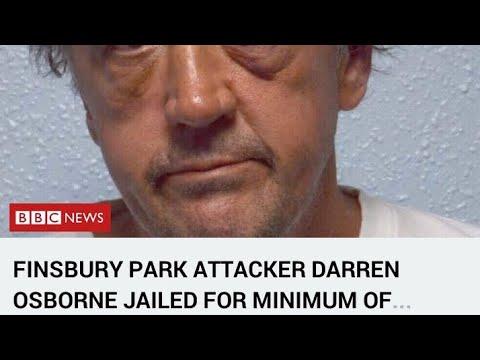 Finsbury Park Attacker Darren Osborne Jailed For Minimum Of ...