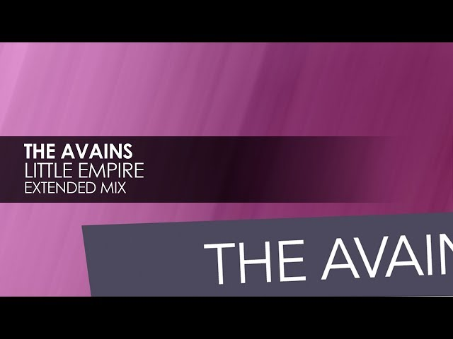 The Avains - Little Empire