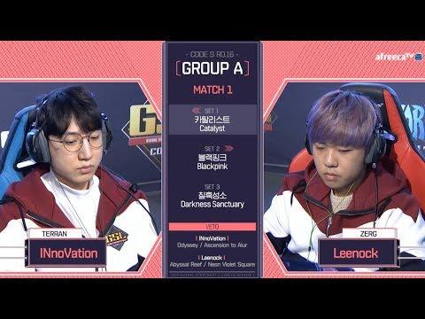 [2018 GSL Season 1]Code S Ro.16 Group A Match1 INnoVation vs Leenock