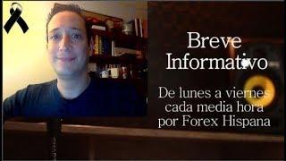 Breve Informaivo - Noticias Forex del 14 de Noviembre 2018