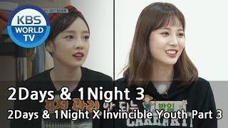 2Days & 1Night Season3 X Invincible Youth Part 3 [ENG/THAI/2017.10.22]