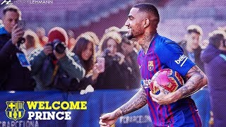 Kevin-Prince Boateng - Welcome to FC Barcelona | 2019