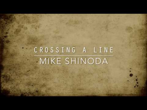 Crossing A Line (Lyric Video) - Mike Shinoda