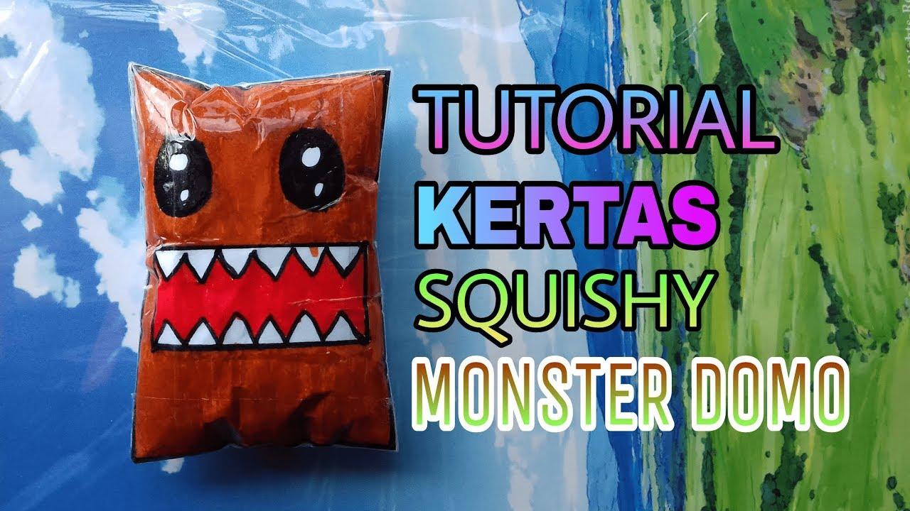 tutorial membuat kertas squishy monster domo slow how to make