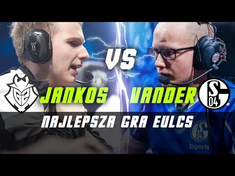 JANKOS vs VANDER NAJLEPSZA GRA EULCS