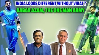 India looks different without Virat ? Babar Azam, the one man army