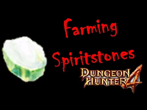 Dungeon Hunter 4 - Farming Spiritstones / Getting Spiritstones