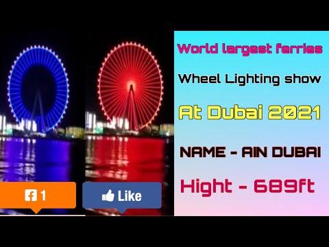 World largest  Ferris wheel lighting show at Dubai blue water island 2021| 4K | Tour & Travel vlogs