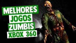MELHORES JOGOS DE ZUMBIS DO XBOX 360 (lista atualizada na descrição)