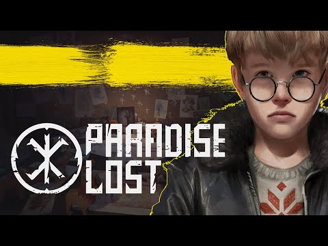 Paradise Lost   Story Trailer