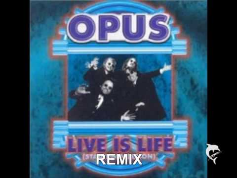 OPUS - Live is Life REMIX mp3
