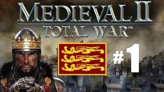 Medieval 2 Total War - England Campaign Part 1: The Beginning.