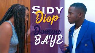 Download Sidy Diop - Domou Baye (Clip Officiel)