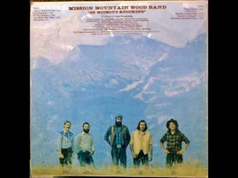 Bidin' My Time - MISSION MOUNTAIN WOOD BAND