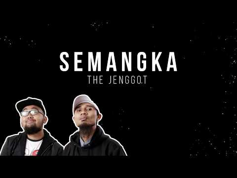 THE JENGGOT - SEMANGKA ( LIRIK )