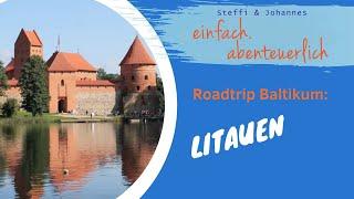 Roadtrip Baltikum – Litauen – einfach.abenteuerlich