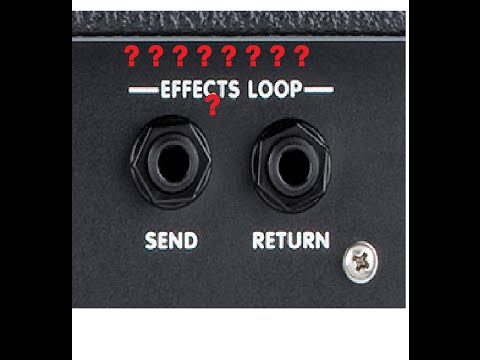 How And Why To Use The Effects Loop In Guitar Amps