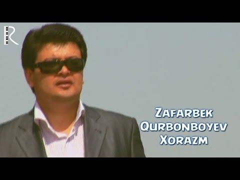 Zafarbek Qurbonboyev - Xorazm   Зафарбек Курбонбоев - Хоразм