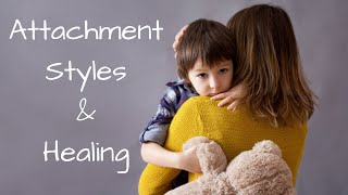 Attachment Styles: Addictive Relationships and How to Heal From Insecure Attachment Trauma