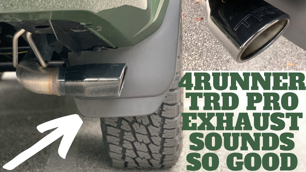 4runner trd exhaust sound revs and idle