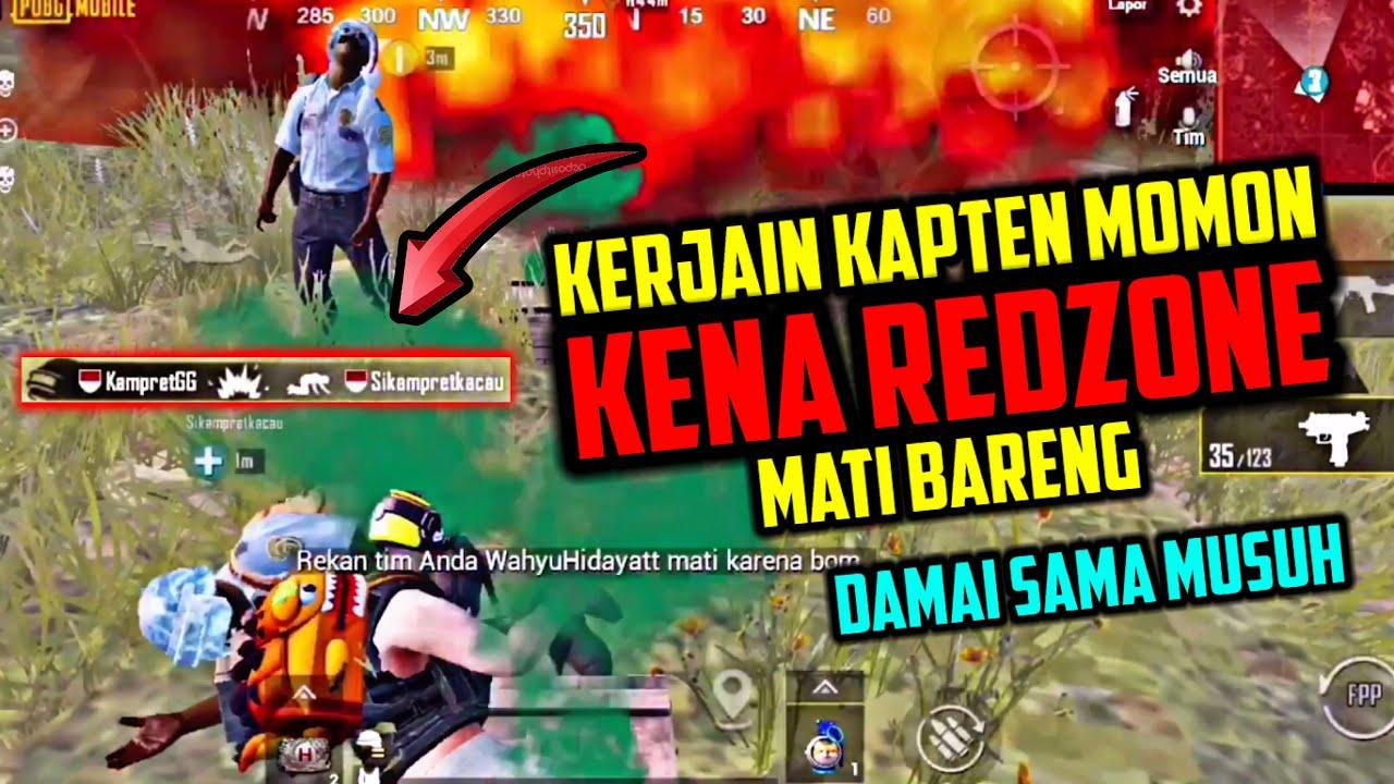 KERJAIN KAPTEN MOMON SAMPE KENA REDZONE BARENG - PUBG MOBILE INDONESIA