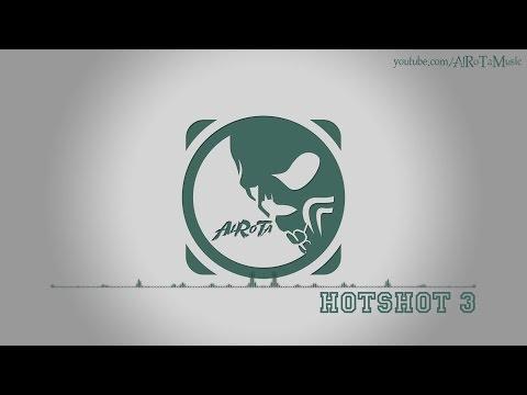 Hotshot 3 by Niklas Ahlström - [Electro Music]
