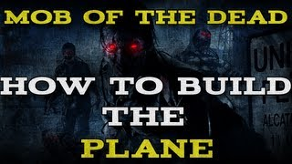Black Ops 2: Mob Of The Dead - Execute The Escape Plan(build The Plane & Take Off)