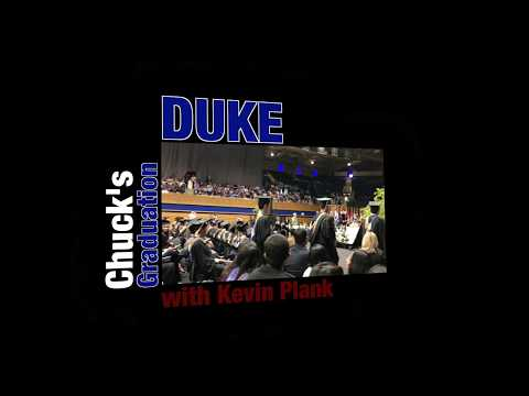 Chuck's Graduation with Kevin Plank as Commencement Speaker