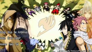 Song : Boy's Be Ambitious Artist : Hi-Fi CAMP Anime : Fairy Tail En...